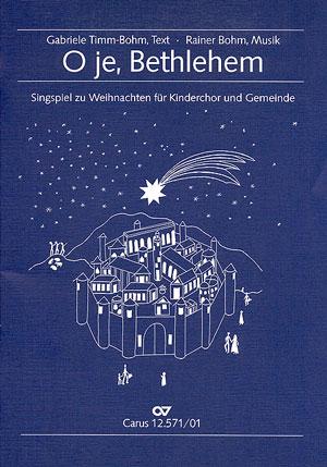 Rainer Bohm: O je, Bethlehem