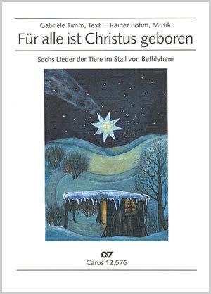 Rainer Bohm: Für alle ist Christus geboren