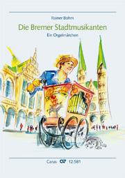 Rainer Bohm: Die Bremer Stadtmusikanten