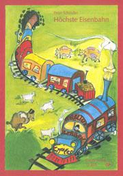 Peter Schindler: Höchste Eisenbahn
