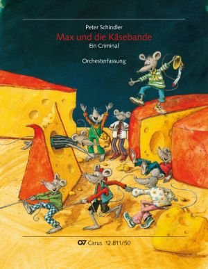 Max und die Käsebande.  Orchesterfassung