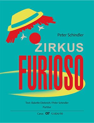 Schindler: Zirkus Furioso. Transponierte Fassung (höher)