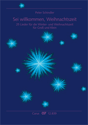 Peter Schindler: Sei willkommen, Weihnachtszeit