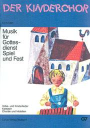 Musik für Gottesdienst, Spiel und Fest