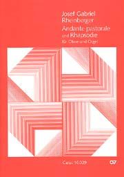 Rheinberger: Andante pastorale und Rhapsodie