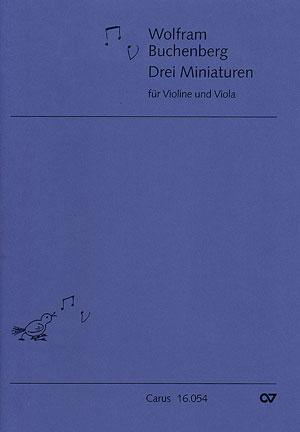Wolfram Buchenberg: Drei Miniaturen