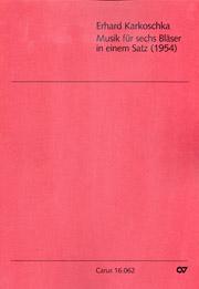 Erhard Karkoschka: Musik für sechs Bläser