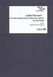 Walter Feldmann: «monstrueuse vécut dans le cadre»