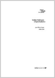Walter Feldmann: «improvisations»