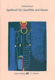 Gerhard Braun: Méthode de flûte traversière (Recueil de pièces 2 pour flûte et piano)
