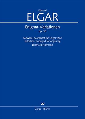 E. Elgar: Enigma-Variationen op. 36. Auswahl, bearbeitet für Orgel von Eberhard Hofmann