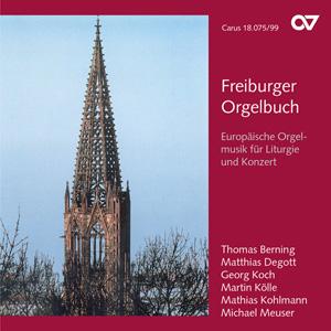 Freiburger Orgelbuch: Europäische Orgelmusik