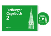 Freiburger Orgelbuch 2: Music for worship, concert use and teaching