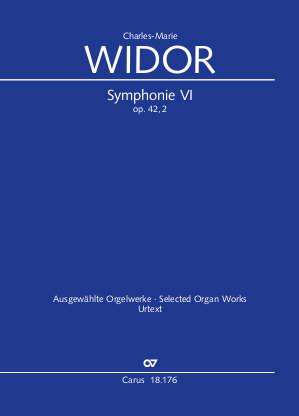 Charles-Marie Widor: Symphonie pour Orgue No. VI