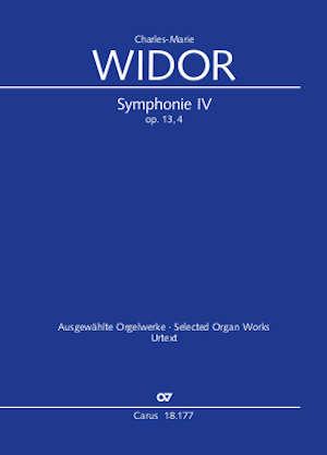 Charles-Marie Widor: Symphonie pour Orgue No. IV