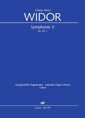 Charles-Marie Widor: Symphonie No. V pour Orgue
