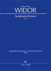 Charles-Marie Widor: Symphonie Romane pour Orgue