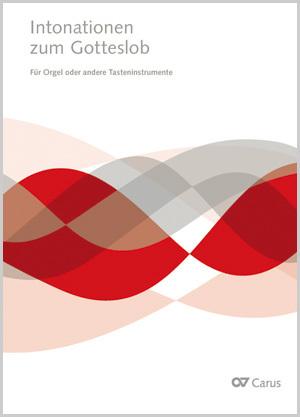 Intonationen zum Gotteslob für Orgel und Tasteninstrumente