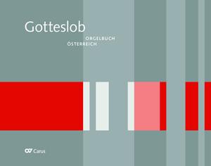 Orgelbuch zum Gotteslob. Eigenteil Österreich