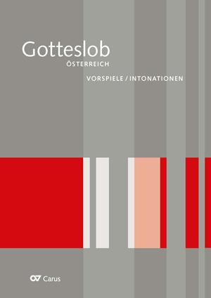 Vorspiele/Intonationen zum Gotteslob-Eigenteil Österreich