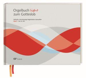 Orgelbuch light zum Gotteslob. Band 1 (bis GL 351)