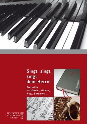 Singt, singt, singt dem Herrn! CD zum Klavierbuch Gotteslob