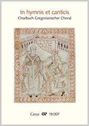 In hymnis et canticis. Chorbuch Gregorianischer Choral