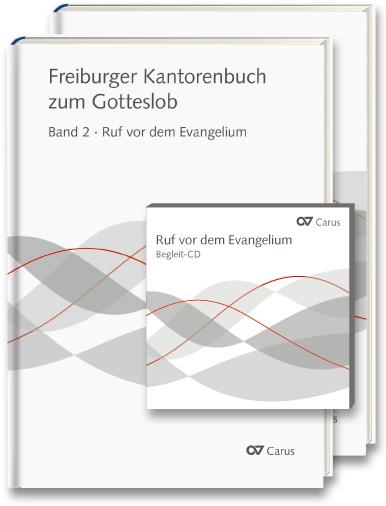 Freiburger Kantorenbuch zum Gotteslob. Band 2: Ruf vor dem Evangelium