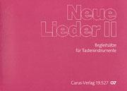 Neue Lieder II: Orgel-Begleitsätze