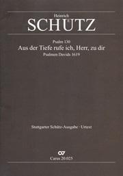 Heinrich Schütz: Aus der Tiefe ruf ich