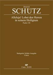 Heinrich Schütz: Alleluja! Lobet den Herren in seinem Heiligtum