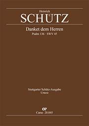 Heinrich Schütz: Danket dem Herren, denn er ist freundlich
