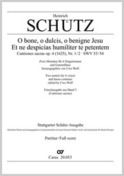 Schütz: O bone, o dulcis, o benigne Jesu; Et ne despicias humiliter te petentem (aus: Cantiones sacrae)