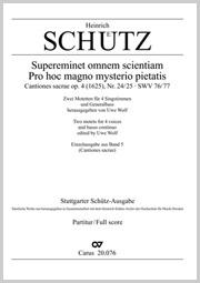 Schütz: Supereminet omnem scientam; Pro hoc magno mysterio pietatis