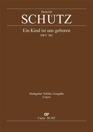 Heinrich Schütz: A child is born unto us
