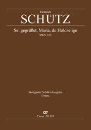 Heinrich Schütz: Sei gegrüßet, Maria, du Holdselige
