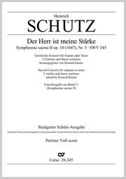 Heinrich Schütz: Der Herr ist meine Stärke