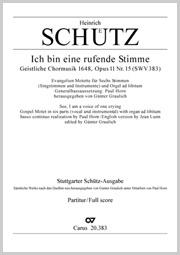 Heinrich Schütz: Ich bin eine rufende Stimme