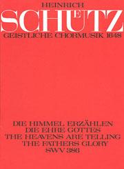 Heinrich Schütz: Die Himmel erzählen die Ehre Gottes