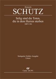 Heinrich Schütz: Blest are the departed