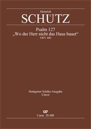 Heinrich Schütz: Wo der Herr nicht das Haus bauet