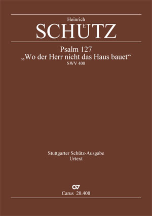 Heinrich Schütz: If the Lord build not the dwelling