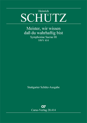 Heinrich Schütz: Master, we know now, you are a trueful man
