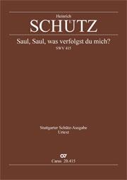 Heinrich Schütz: Saul, was verfolgst du mich