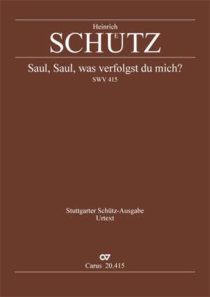 Heinrich Schütz: Saul, wilt thou injure me?