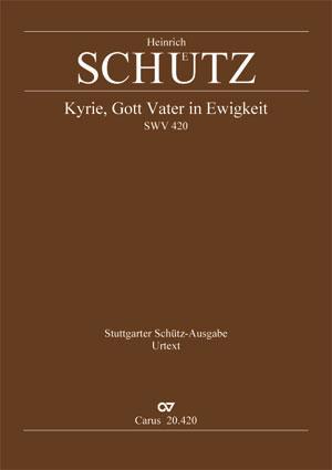 Heinrich Schütz: Kyrie, God Father throughout all time
