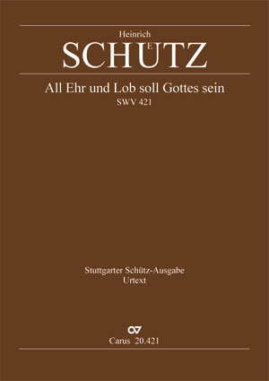 Heinrich Schütz: Glory to God upon his throne