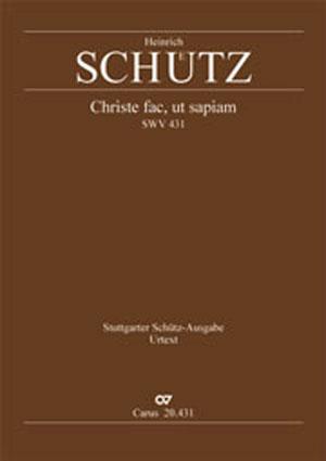 Heinrich Schütz: Christe fac, ut sapiam