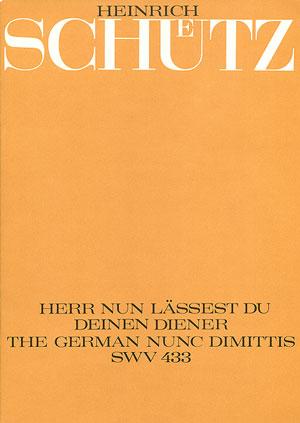 Heinrich Schütz: Herr, nun lässest du deinen Diener