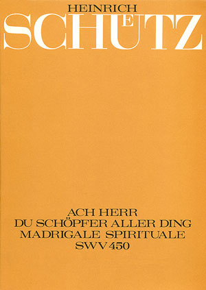 Heinrich Schütz: Oh Lord, Creator of all thing